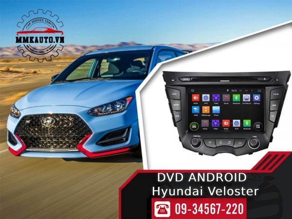 Màn hình Dvd android Hyundai Veloster