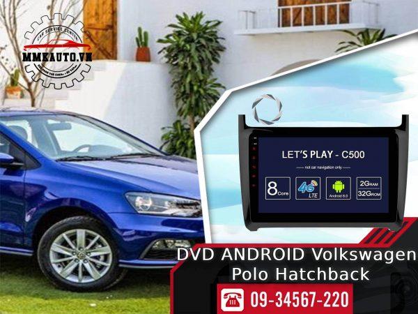Màn hình Dvd android Volkswagen Polo Hatchback