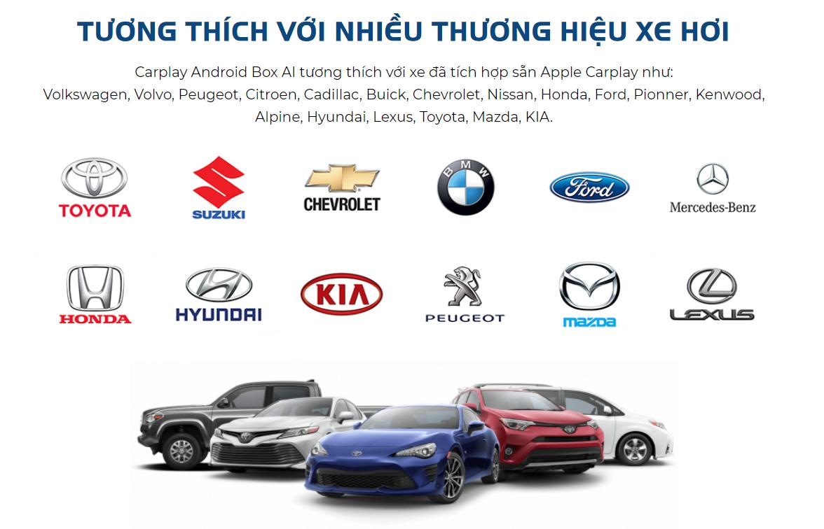Tương thích với hầu hết các thương hiệu xe có hỗ trợ cổng Carplay